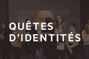quêtes d'identités
